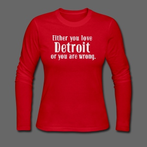 Detroit or Wrong - Women's Long Sleeve Jersey T-Shirt