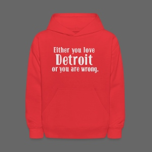 Detroit or Wrong - Kids' Hoodie