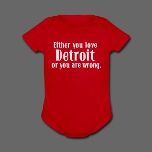 Detroit or Wrong - Short Sleeve Baby Bodysuit