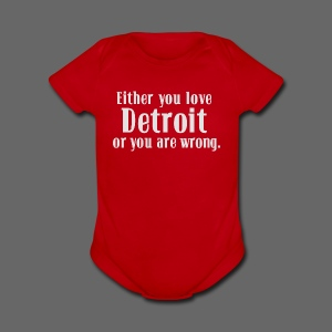 Detroit or Wrong - Short Sleeve Baby Bodysuit