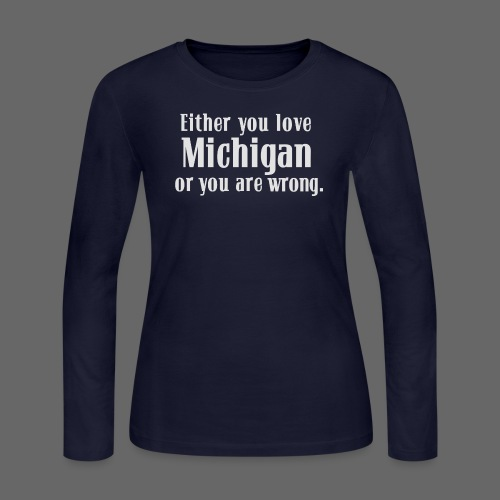 Michigan or Wrong - Women's Long Sleeve Jersey T-Shirt