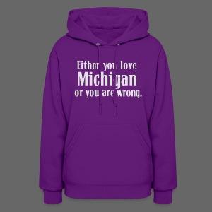 Michigan or Wrong - Women's Hoodie