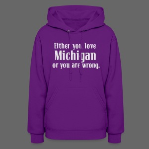 Michigan or Wrong - Women's Hoodie