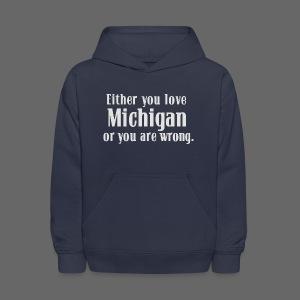Michigan or Wrong - Kids' Hoodie