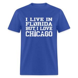 Live Florida Love Chicago - Men's T-Shirt