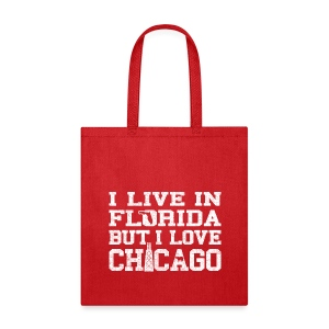 Live Florida Love Chicago - Tote Bag