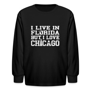 Live Florida Love Chicago - Kids' Long Sleeve T-Shirt