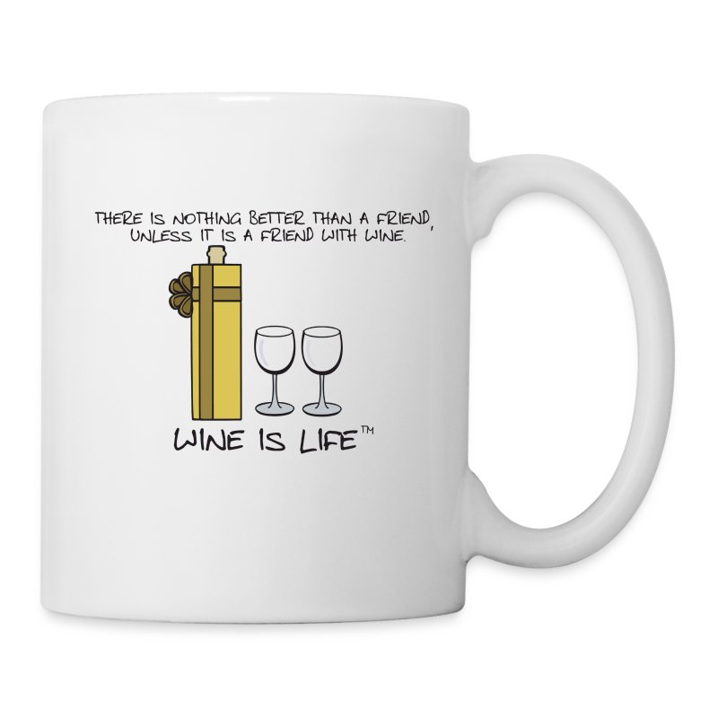 Friend With Wine - Coffee Mug - Coffee/Tea Mug
