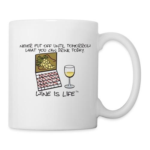 Drink Today - Coffee Mug - Coffee/Tea Mug