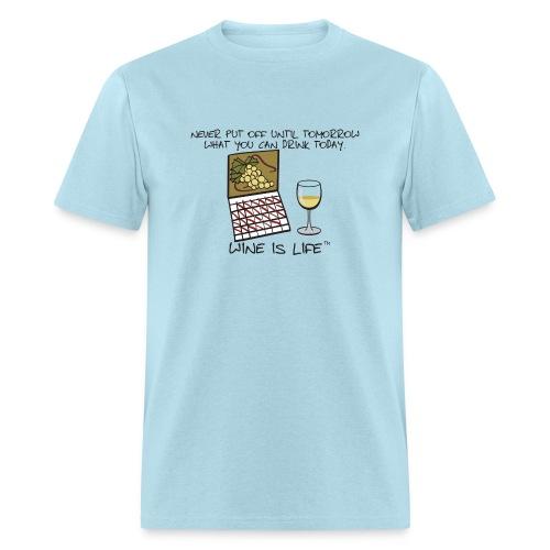 Drink Today - Mens Standard Tee - Men's T-Shirt