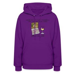 Drink Today - Womens Hooded Sweatshirt - Women's Hoodie