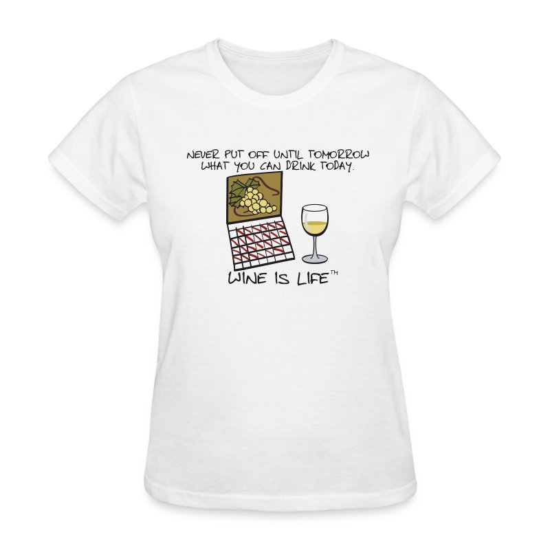 Drink Today - Womens Standard Tee - Women's T-Shirt