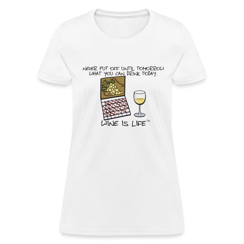 Drink Today - Womens Standard Tee - Women's T-Shirt