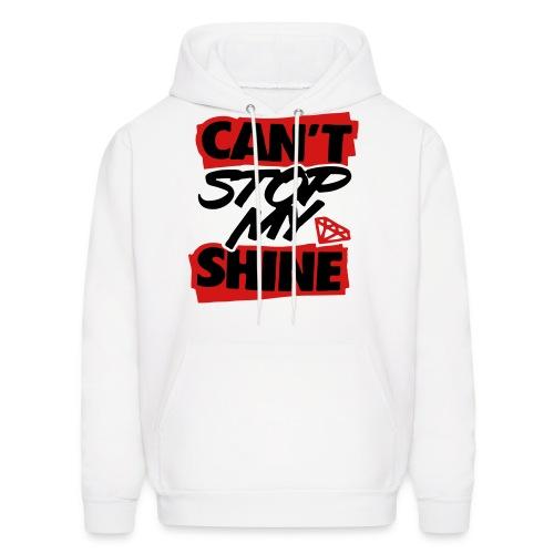 Cant Stop My Shine Hoodie - Men's Hoodie