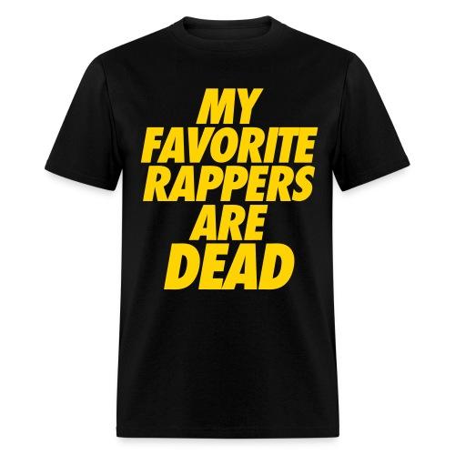 Favorite Rappers Tee - Men's T-Shirt