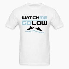 Watch Me Go Low T-Shirts