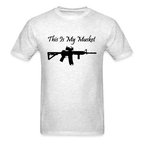 This is my musket ar15 - Men's T-Shirt