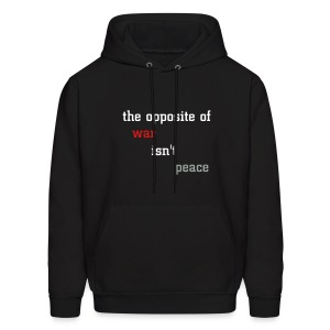 War, Peace, Creation - Men's Hoodie