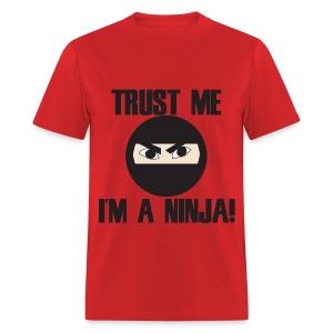im a ninja - Men's T-Shirt