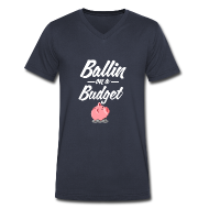 T-Shirts ~ Men's V-Neck T-Shirt by Canvas ~ Ballin Ona Budget V-Neck T-shirt