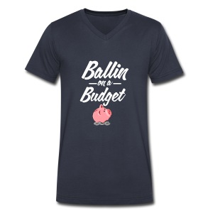 Ballin Ona Budget V-Neck T-shirt - Men's V-Neck T-Shirt by Canvas