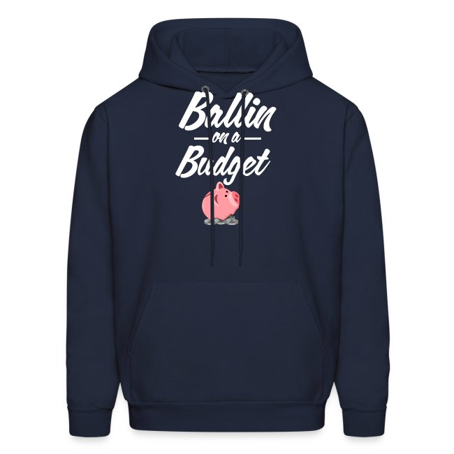 Ballin Ona Budget Hoodie