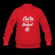 Hoodies ~ Women's Hoodie ~ Ballin Ona Budget Hoodie