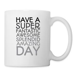 Amazing Day Mug - Coffee/Tea Mug