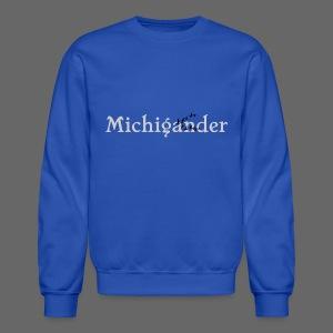 Michigander - Crewneck Sweatshirt
