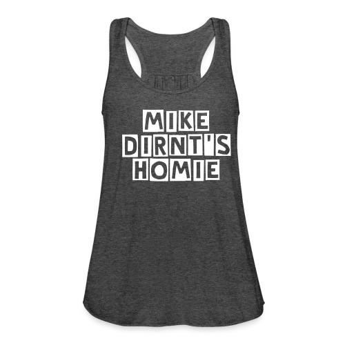 Mike Dirnt's Homies Womens Tank - Women's Flowy Tank Top by Bella