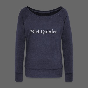 Michigander - Women's Wideneck Sweatshirt