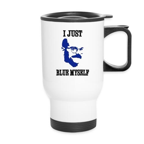 I Just Blue Myself Travel Mug - Travel Mug