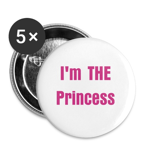 I'm THE Princess buttons - Large Buttons