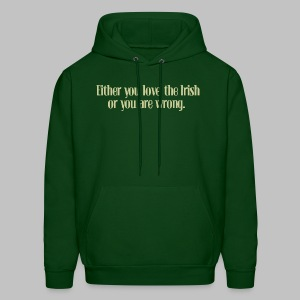 Love The Irish or You're Wrong - Men's Hoodie