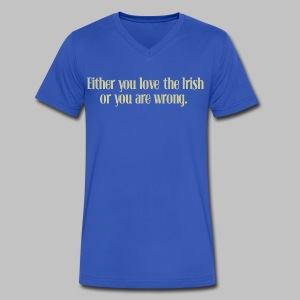 Love The Irish or You're Wrong - Men's V-Neck T-Shirt by Canvas