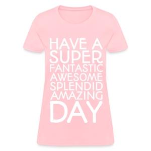 Amazing Day Tee - Women's T-Shirt
