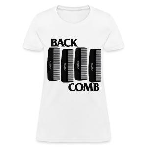 Womens Back Comb - Women's T-Shirt