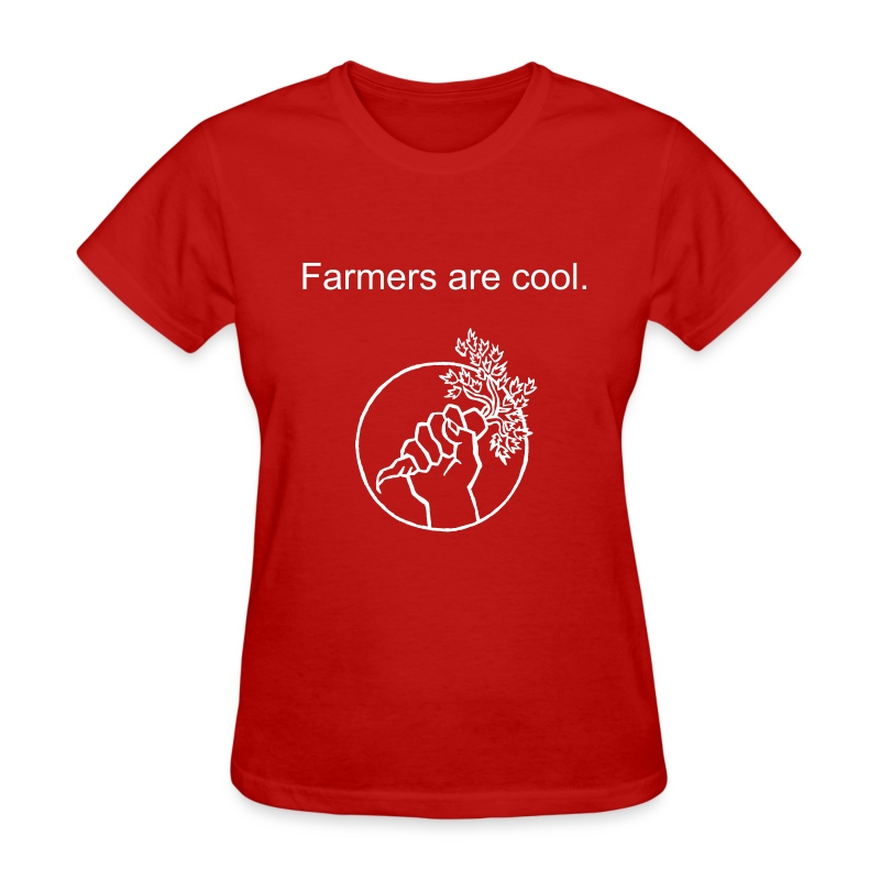 FARMERS ARE COOL. Ladies - Women's T-Shirt