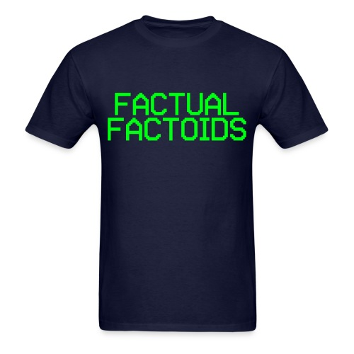 Factual Factoids - Men's T-Shirt
