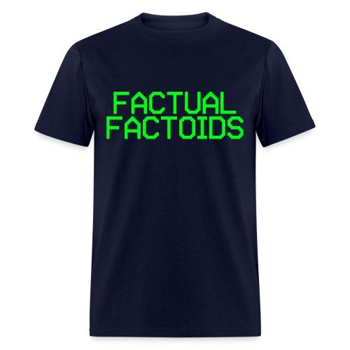 Factual Factoids - Men's T-Shirt