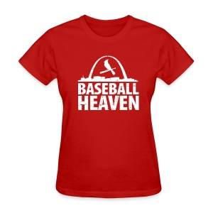 St. Louis is Baseball Heaven - Women's T-Shirt