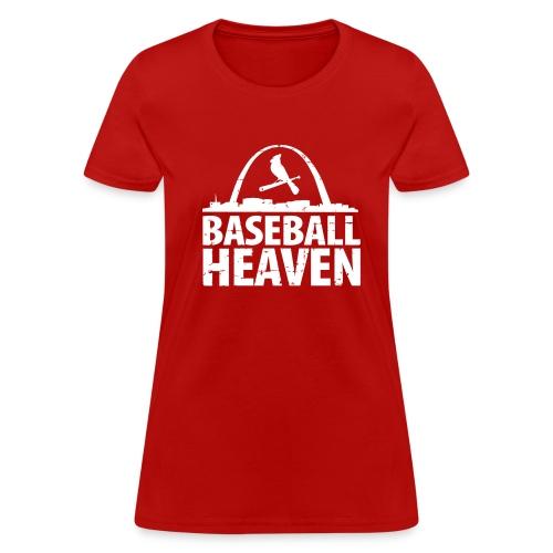 St. Louis is Baseball Heaven - Women's T-Shirt