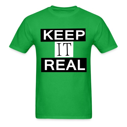 Keep it real tee - Men's T-Shirt