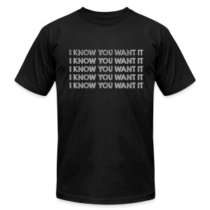 I know you want it (Blurred) - Men's Fine Jersey T-Shirt
