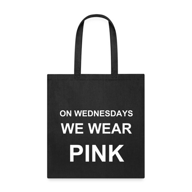 On Wednesdays We Wear Pink Tote