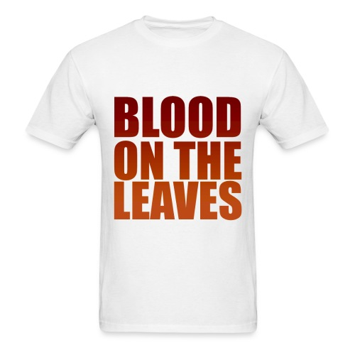 Blood on the Leaves 2 Yeezus - Men's T-Shirt