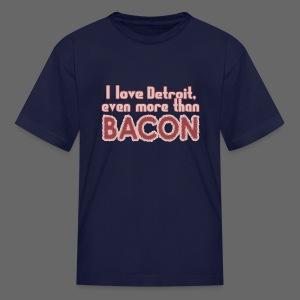 Detroit more than Bacon - Kids' T-Shirt