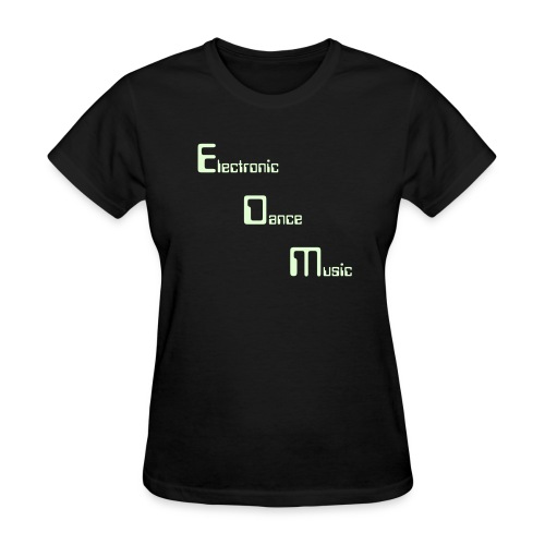 Electronic Dance Music by RaveStyle. Glow In The Dark Women's Rave T-Shirt - Women's T-Shirt