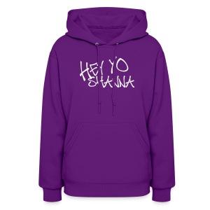 HEY YO SHANNA Sweatshirt  - Women's Hoodie
