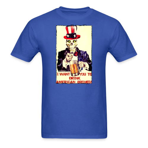 I Want You To Drink American Brewed Men's T-Shirt - Men's T-Shirt